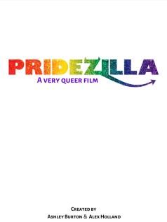 Pridezilla