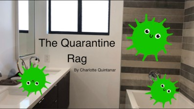 The Quarantine Rag