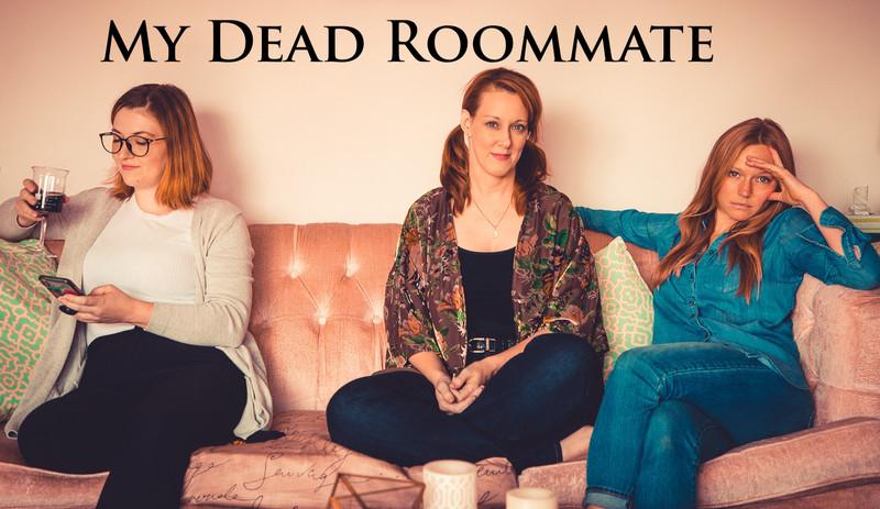 My Dead Roommate