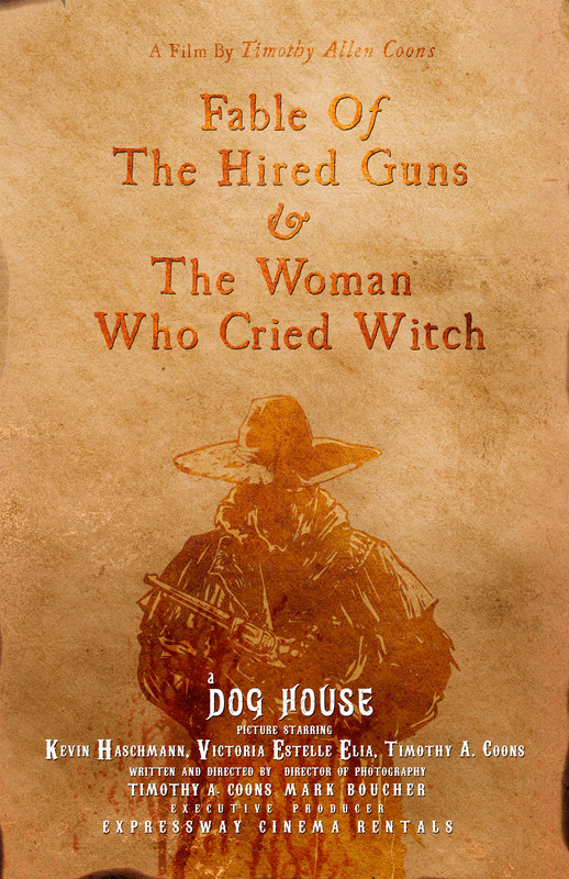 Fable of The Hired Guns & The Woman Who Cried Witch