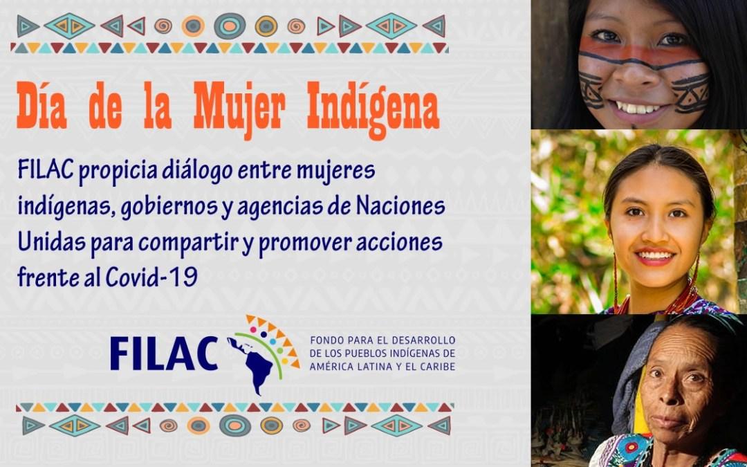 Dia De La Mujer Indigena Filac Propicia Dialogo Entre Mujeres Indigenas Gobiernos Y Agencias De Naciones Unidas Para Compartir Y Promover Acciones Frente Al Covid 19 Indigenascovid19 Eres tierna, pero también eres muy valiente; filac propicia