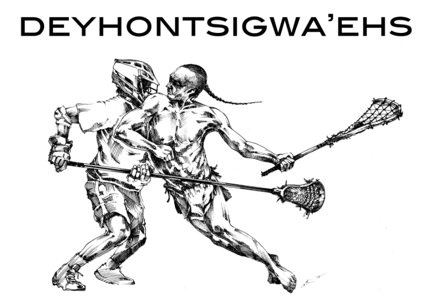 Deyhontsigwa'ehs-The Creator's Game, Lacrosse Weekend 2018