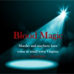 """Have a Lazy Day with """"Blood Magic!"""""""