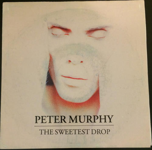 """Peter Murphy The Sweetest Drop ES 7"""" Promo 1992 Front Cover"""