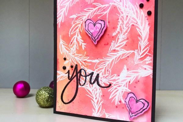 You Are Watercolor Resist Technique Card