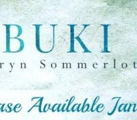 Release Blitz // Ibuki by Kathryn Sommerlot