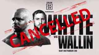 dillian whyte vs otto wallin cancelled