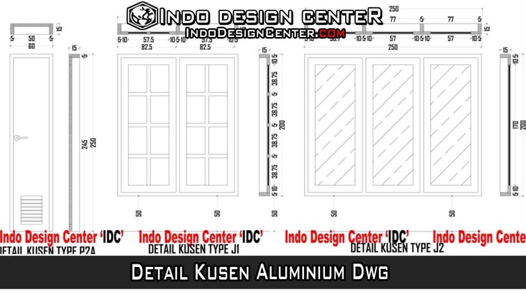 Detail Kusen Aluminium Dwg