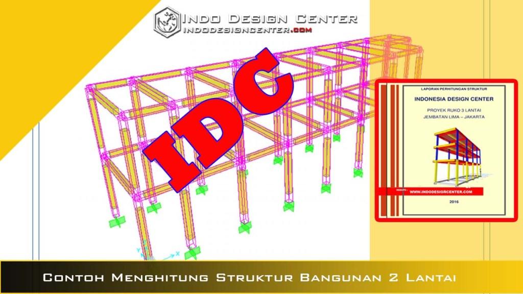Contoh Menghitung Struktur Bangunan 2 Lantai
