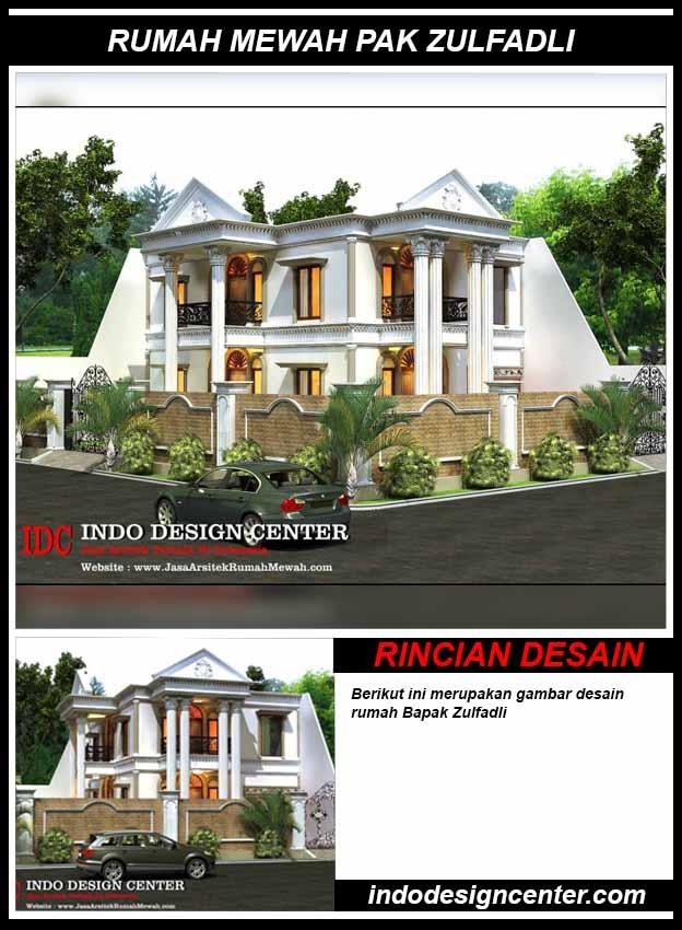Jasa Desain Rumah Mewah Pak Zulfadli