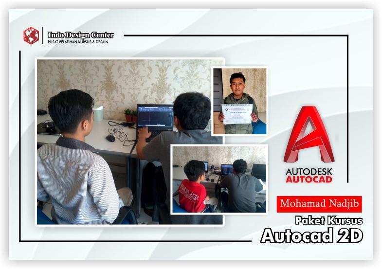 Kursus-AutoCAD-2D-Mas-Mohamad-Nadjib-Indo-Design-Center-Tangerang-Header