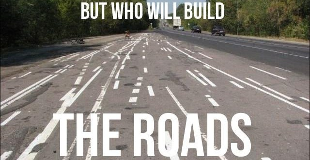 but-who-will-build-the-roads