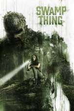 Nonton Swamp Thing Subtitle Indonesia Terbaru Download Streaming Online Gratis