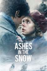 Nonton Ashes in the Snow (2018) Subtitle Indonesia Terbaru Download Streaming Online Gratis