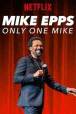 Nonton Mike Epps Only One Mike (2019) Subtitle Indonesia Terbaru Download Streaming Online Gratis
