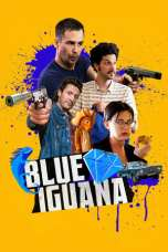 Nonton Blue Iguana (2018) Subtitle Indonesia Terbaru Download Streaming Online Gratis