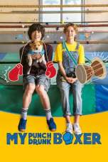 Nonton My Punch-Drunk Boxer (2019) Subtitle Indonesia Terbaru Download Streaming Online Gratis