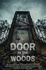 Nonton Door in the Woods (2019) Subtitle Indonesia Terbaru Download Streaming Online Gratis