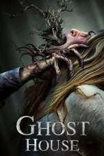 Nonton Ghost House (2017) Subtitle Indonesia Terbaru Download Streaming Online Gratis