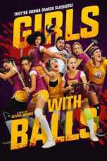 Nonton Girls with Balls (2018) Subtitle Indonesia Terbaru Download Streaming Online Gratis