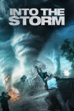 Nonton Into the Storm (2014) Subtitle Indonesia Terbaru Download Streaming Online Gratis
