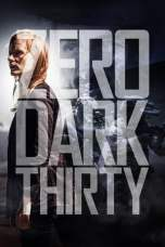 Nonton Zero Dark Thirty (2012) Subtitle Indonesia Terbaru Download Streaming Online Gratis