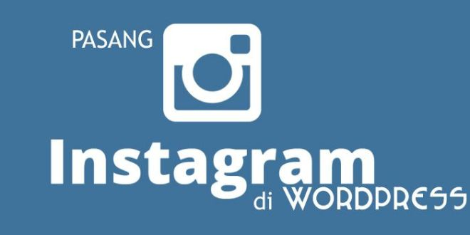 memasang instagram di wordpress
