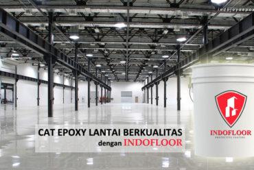 Cat Epoxy Lantai Dengan Kualitas Terbaik