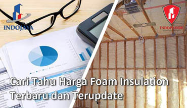 Harga Foam Insulation