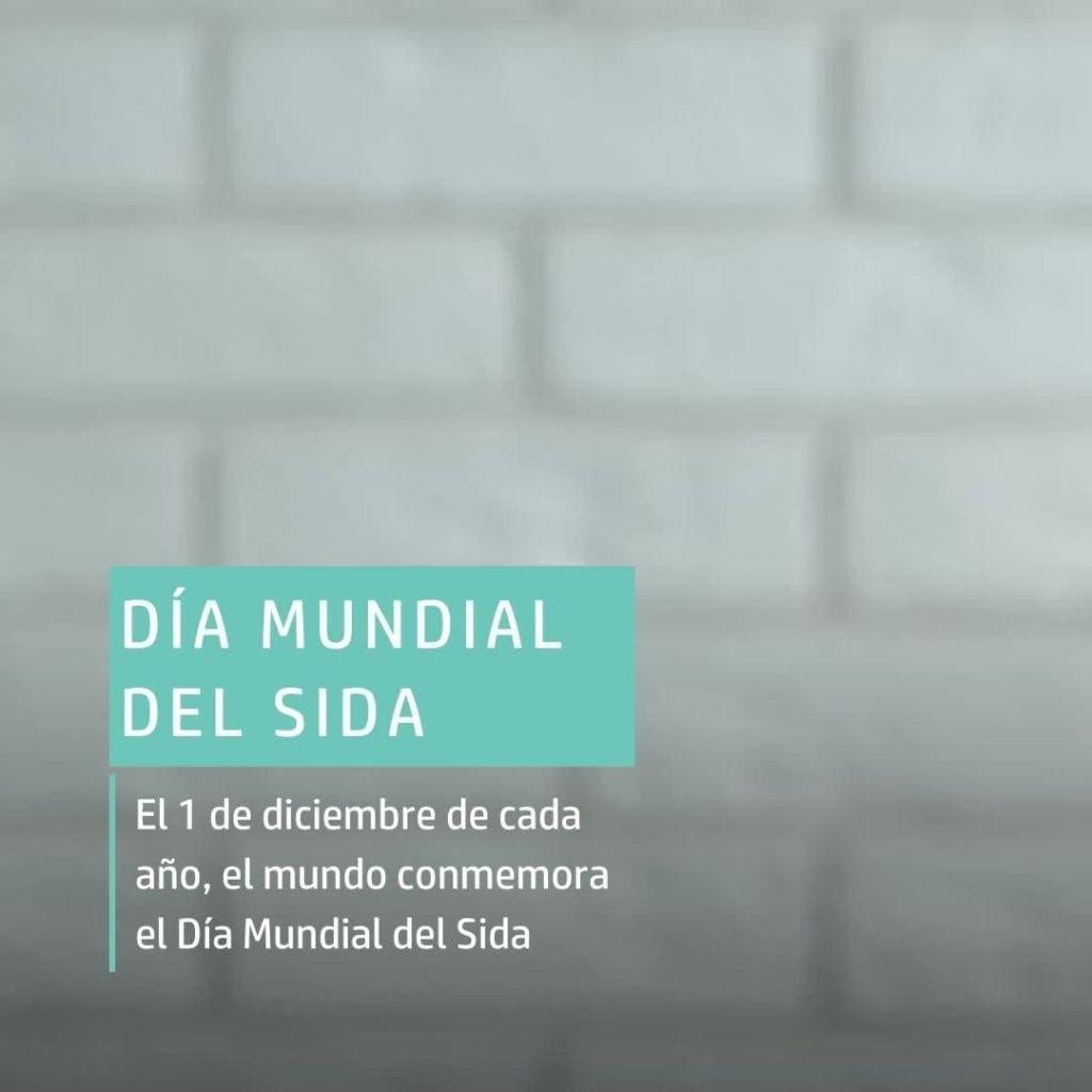 El 1 de diciembre de cada año, el mundo conmemora el Día Mundial del Sida   Ese