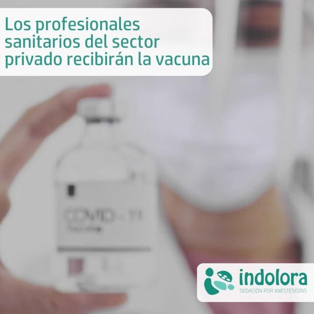 Los profesionales sanitarios del sector público y privado recibirán la vacuna si
