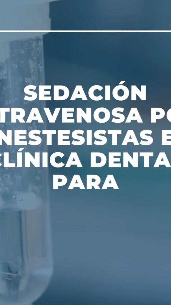 """Disfruta de la ponencia completa titulada """"Sedación Intravenosa por Anestesistas"""