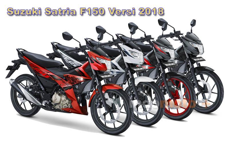 Suzuki Satria F150 terbaru 2018