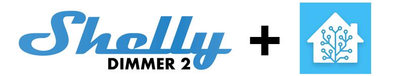 Integrare Shelly Dimmer 2 a Home Assistant via MQTT
