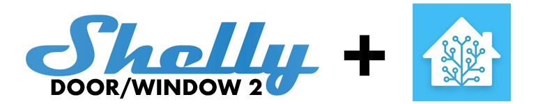Integrare sensori Shelly Door/Windows 2 a Home Assistant via MQTT