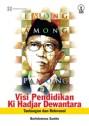 Visi Pendidikan Ki Hadjar Dewantara. Link sinopsis buku: http://novalmaliki.blogspot.co.uk/2014/01/konsep-pendidikan-sang-pendiri-taman.html