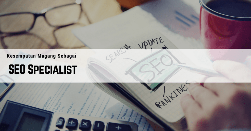 Magang SEO SPECIALIST DI INDONESIAGO DIGITAL