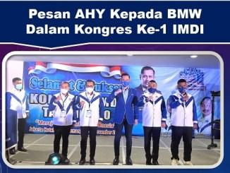 Pesan AHY Kepada BMW Dalam Kongres Ke-1 IMDI