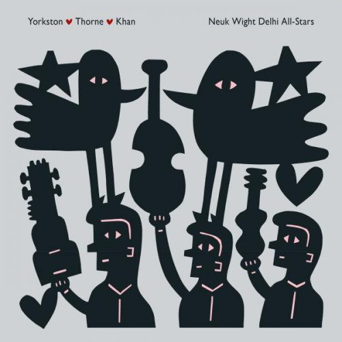 Album Review: Yorkston/Thorne/Khan - Neuk Wight Dehli All-Stars