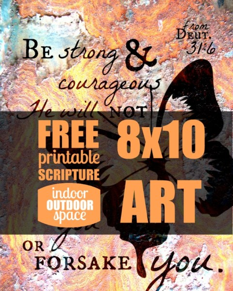 Deut 31-6 Free Scripture Verse Art 8 x 10 Printable by Shalana