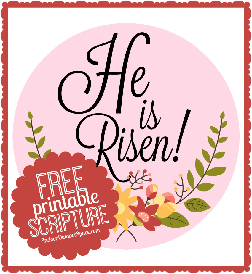 picture about Free Printable Scripture Art named Cost-free Easter Scripture Printable He is Risen Indoor Outside