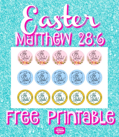 Easter Matthew 28-6 He is Risen Free Scripture Verse 1 inch circle printable at Indoor Outdoor Space