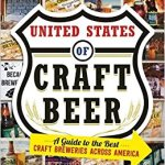 The United States Of Craft Beer, A Guide to the Best Craft Breweries Across America