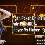Ulasan Dan Jaminan Keamanan Agen Poker Online Terpercaya