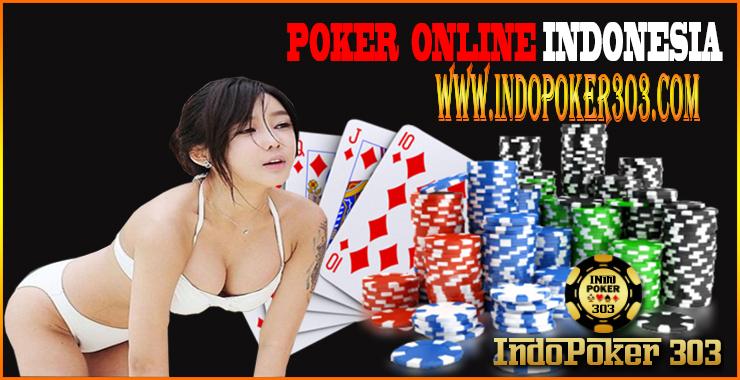 Indopoker303 Agen Judi Poker Online Indonesia | Agen Domino Online