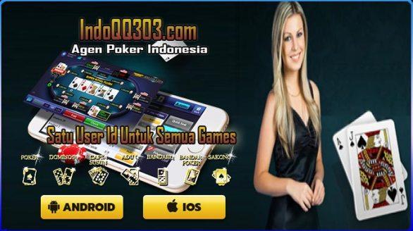 Inilah Kriteria Agen Poker Online Indonesia Terpercaya   IndoQQ303
