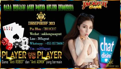Cara Menjadi Agen Poker Online Indonesia