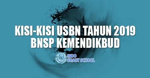 Kisi-kisi USBN Tahun 2019 BNSP Kemendikbud
