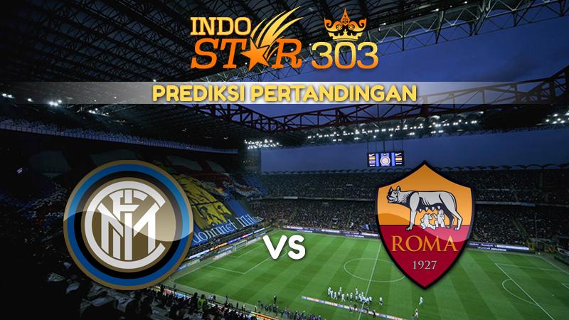 Agen Bola Terpercaya - Prediksi Pertandingan nter Milan vs AS Roma