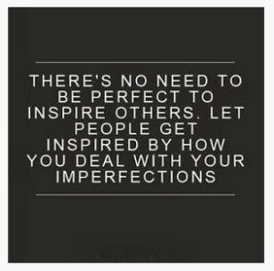 Tidak Perlu Menjadi Sempurna